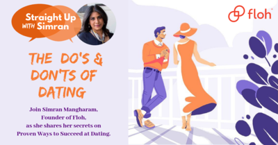 Straight Up With Simran : The Do's and Don'ts of Dating.