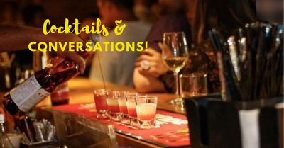 Cocktails and Conversations