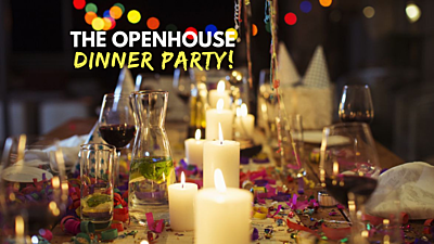 The Open House Dinner Party