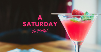 A Saturday To Party!